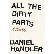 All the Dirty Parts (BOK)