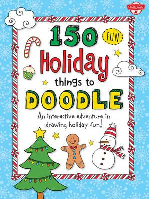 150 Fun Christmas Things to Doodle (BOK)