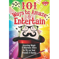 101 Ways to Amaze & Entertain (BOK)