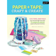 Paper & Tape: Craft & Create (BOK)