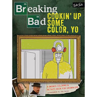 Breaking Bad: Cookin' Up Some Color, Yo (BOK)