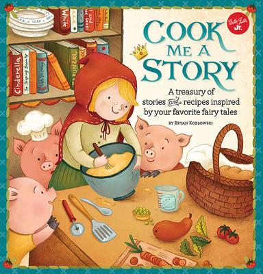 Cook Me a Story (BOK)