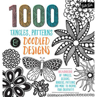 1,000 Tangles, Patterns & Doodled Designs (BOK)