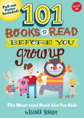 101 Books to Read Before You Grow Up (BOK)