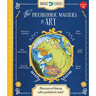 Jurassic Classics: the Prehistoric Masters of Art (BOK)