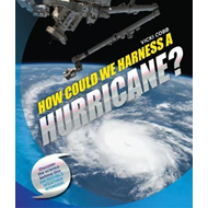 How Could We Harness a Hurricane? (BOK)