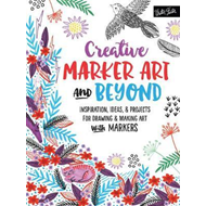 Creative Marker Art and Beyond (BOK)