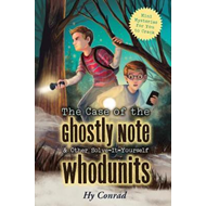 Case of the Ghostly Note & Other Solve-It-Yourself Whodunits (BOK)