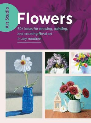 Art Studio: Flowers (BOK)