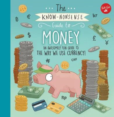 Know-Nonsense Guide to Money (BOK)