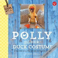 GOA Kids - Goats of Anarchy: Polly and Her Duck Costume (BOK)
