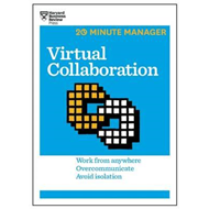 Virtual Collaboration (HBR 20-Minute Manager Series) (BOK)