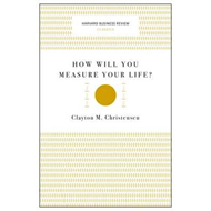 How Will You Measure Your Life? (Harvard Business Review Cla (BOK)
