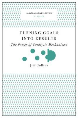 Turning Goals into Results (Harvard Business Review Classics (BOK)