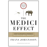 Medici Effect, With a New Preface and Discussion Guide (BOK)
