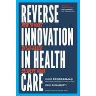 Reverse Innovation in Health Care (BOK)