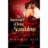 Importance of Being Scandalous (BOK)