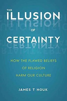 Illusion Of Certainty (BOK)