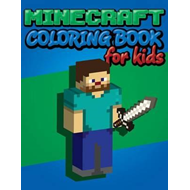 Minecraft Coloring Book for Kids (BOK)