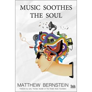 Music Soothes the Soul (BOK)