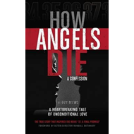 How Angels Die (BOK)