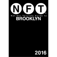 Not For Tourists Guide to Brooklyn 2016 (BOK)
