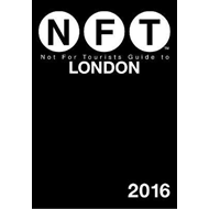 Not For Tourists Guide to London 2016 (BOK)