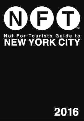 Not For Tourists Guide to New York City 2016 (BOK)