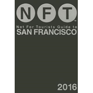 Not for Tourists Guide to San Francisco (BOK)
