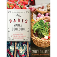 My Paris Market Cookbook (BOK)