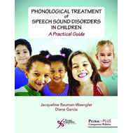 Phonological Treatment of Speech Sound Disorders in Children (BOK)