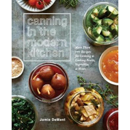 Canning In The Modern Kitchen (BOK)