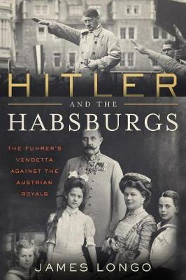Hitler and the Habsburgs (BOK)