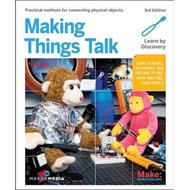 Making Things Talk, 3e (BOK)