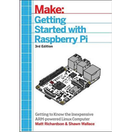 Getting Started with Raspberry Pi, 3e (BOK)