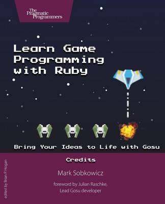 Learn Game Programming with Ruby (BOK)
