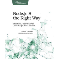 Node.js 8 the Right Way (BOK)