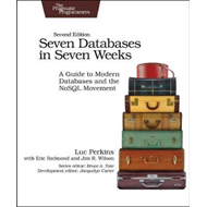 Seven Databases in Seven Weeks 2e (BOK)