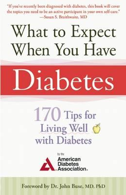 What to Expect When You Have Diabetes (BOK)