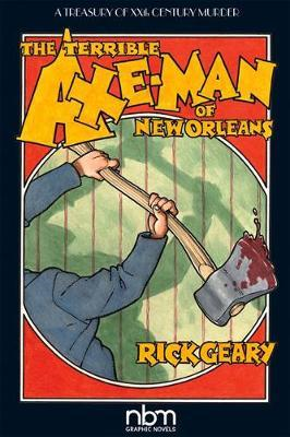 Terrible Axe-man Of New Orleans (2nd Edition) (BOK)