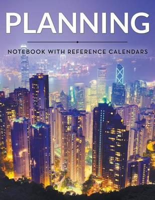 Planning Notebook with Reference Calendars (BOK)