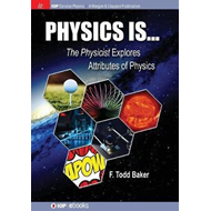 Physics is... (BOK)