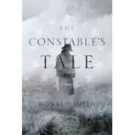 Constable`s Tale - A Novel of Colonial America (BOK)