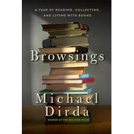 Browsings - A Year of Reading, Collecting, and Living with B (BOK)