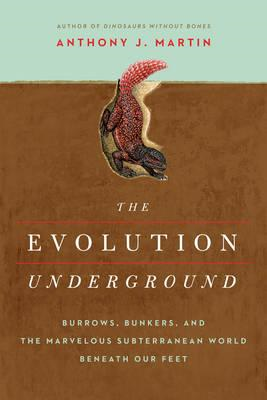 Evolution Underground - Burrows, Bunkers, and the Marvelous (BOK)