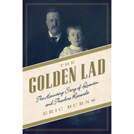 Golden Lad - The Haunting Story of Quentin and Theodore Roos (BOK)