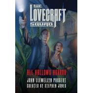 Lovecraft Squad - All Hallows Horror: A Novel (BOK)