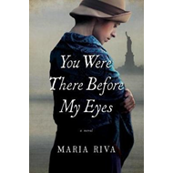 You Were There Before My Eyes - A Novel (BOK)
