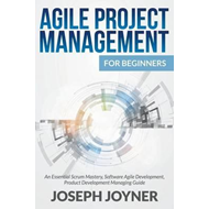 Agile Project Management for Beginners (BOK)