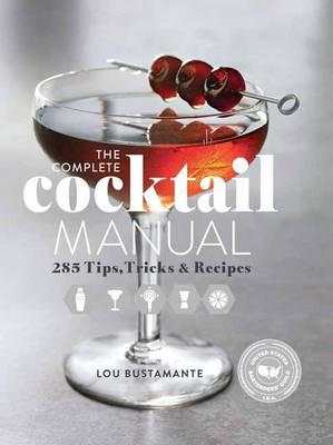 Complete Cocktail Manual (BOK)